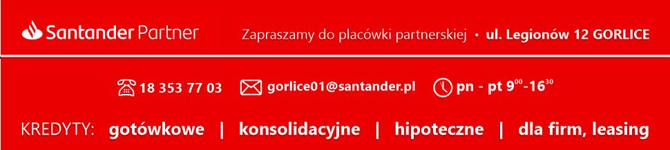 SANTANDER PARTNER - placówka partnerska nr 1 | Kredyty: gotówkowe, konsolidacyjne, hipoteczne, dla firm, leasing | GORLICE,  ul. Legionów 12