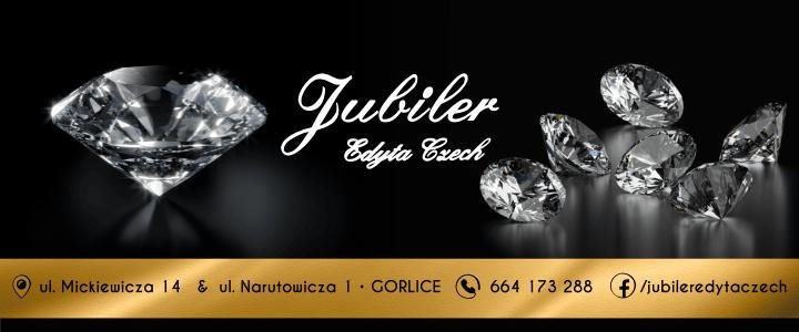 • JUBILER • Edyta Czech | ul. Mickiewicza 14 i Narutowicza 1, GORLICE | • Najpiękniejsze biżuteria dla Ciebie! • Zapraszamy!
