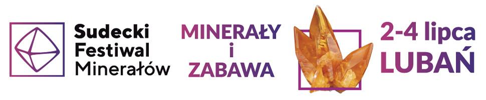 2-4 lipca Sudecki Festiwal Minerałów 2021