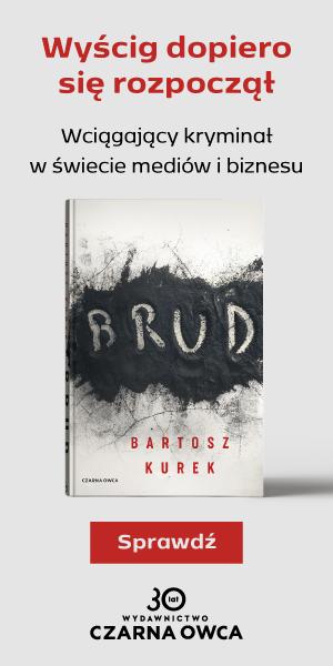 """Nowy kryminał Bartosza Kurka """"BRUD"""""""