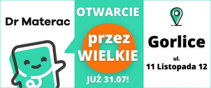 Dr Materac | Wielki Otwarcie już 31 lipca 2021 - ul. 11 Listopada 12 GORLICE | Zapraszamy!